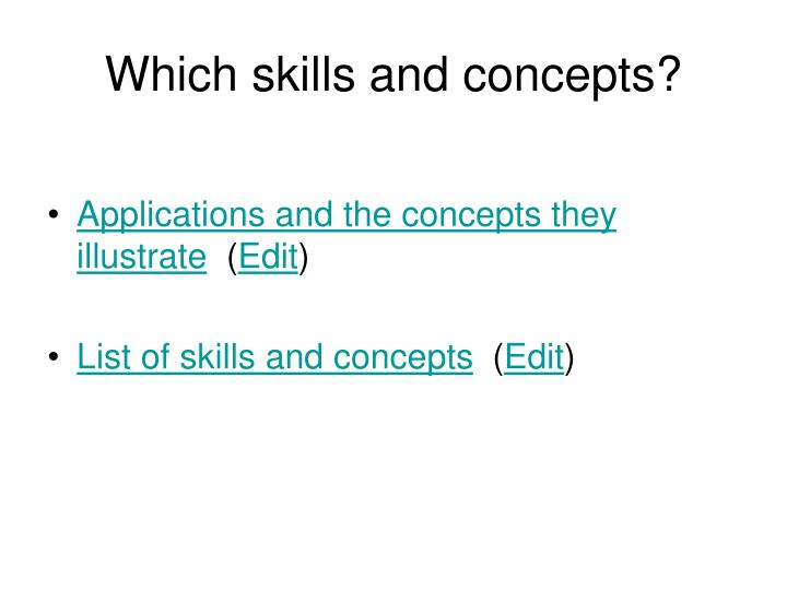 Which skills and concepts?