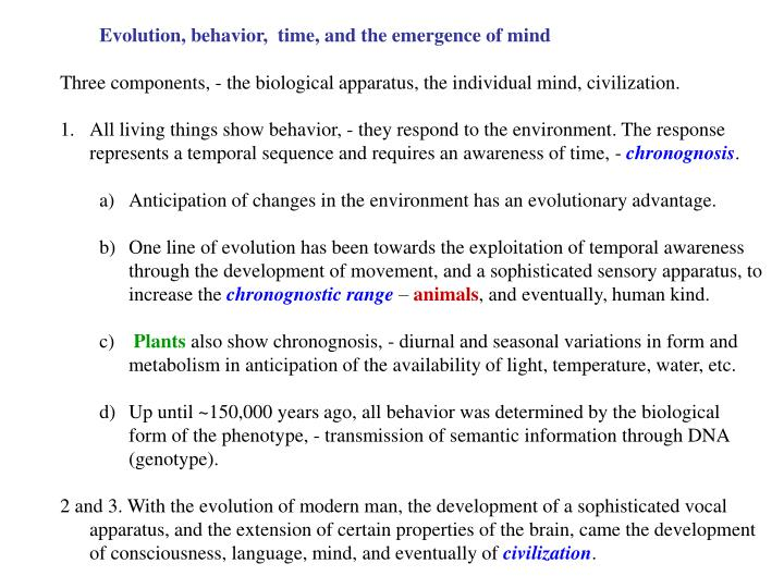 Evolution, behavior,  time, and the emergence of mind