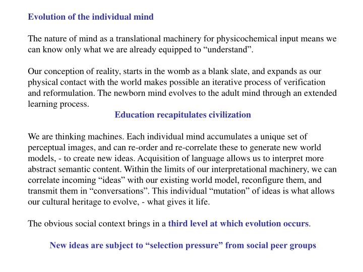 Evolution of the individual mind
