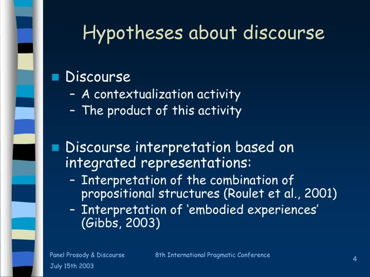 Hypotheses about discourse