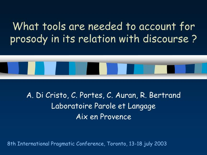 What tools are needed to account for prosody in its relation with discourse