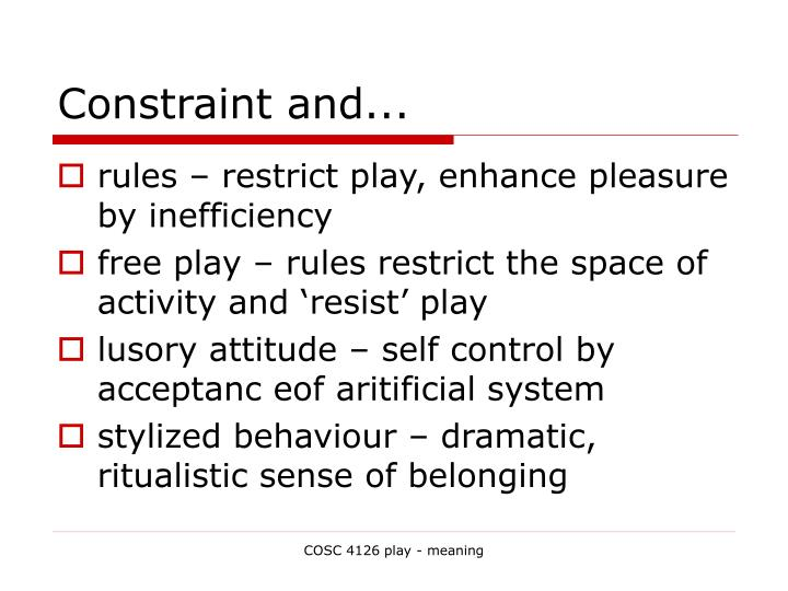 Constraint and...