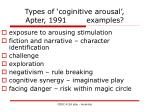 types of coginitive arousal apter 1991 examples