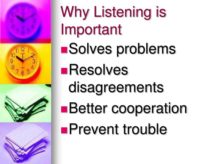 Why listening is important