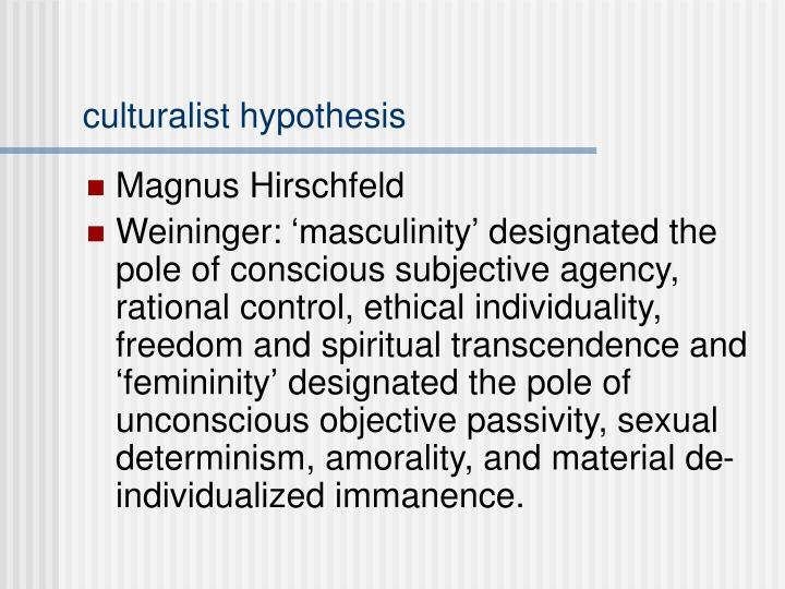 culturalist hypothesis