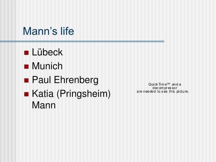 Mann's life