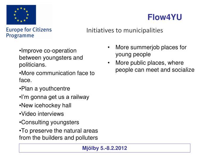 Initiatives to municipalities