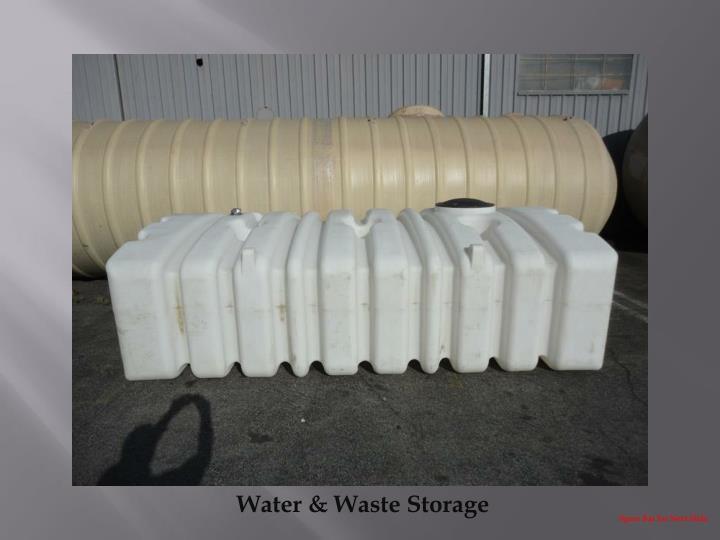 Water & Waste Storage