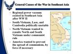 general causes of the war in southeast asia