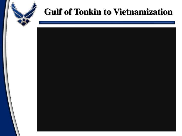 Gulf of Tonkin to