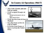 in country air operations 1964 73