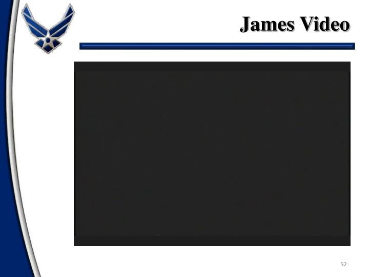 James Video