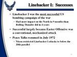 linebacker i successes
