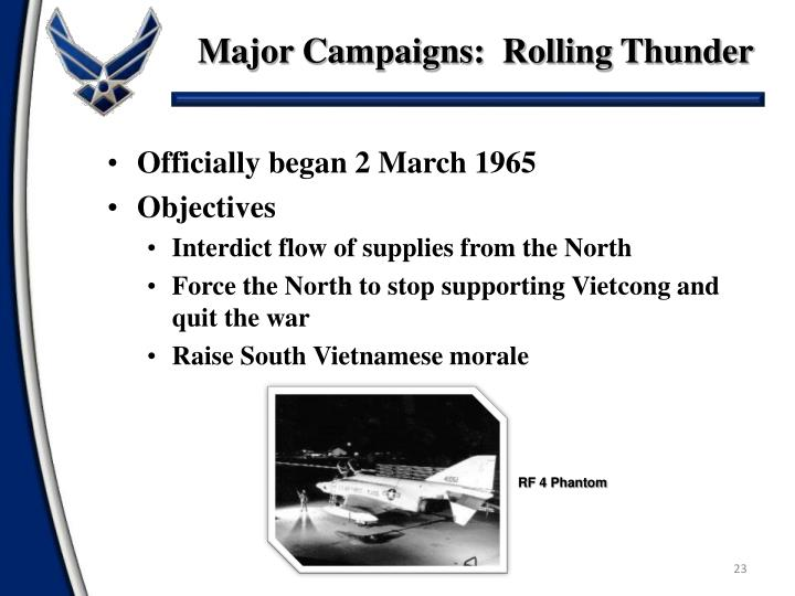 Major Campaigns:  Rolling Thunder