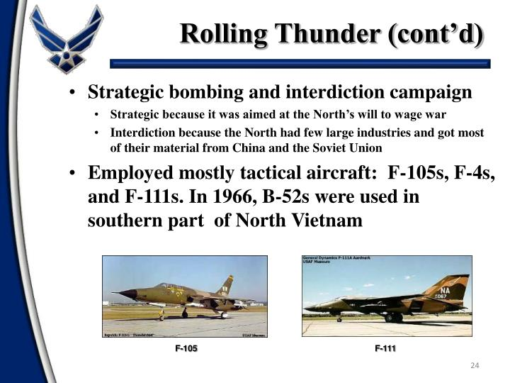Rolling Thunder (cont'd)