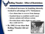 rolling thunder effect of restrictions