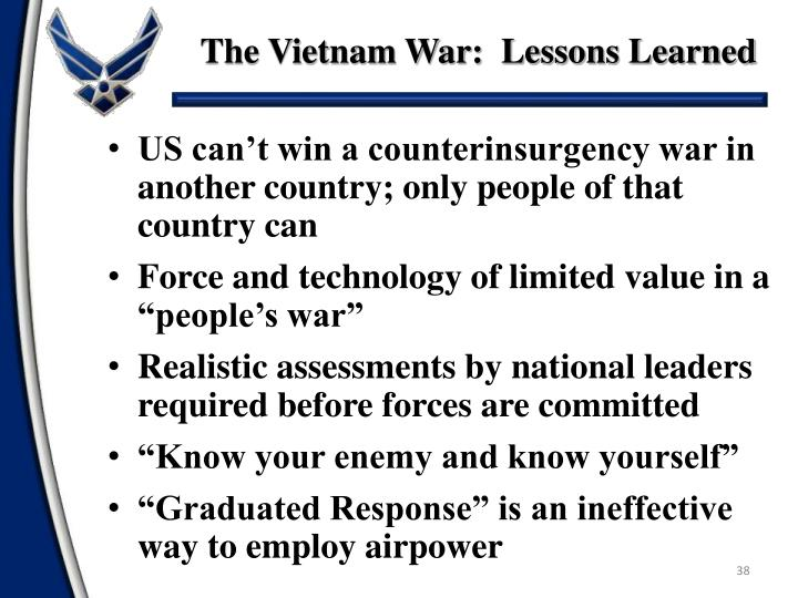 The Vietnam War:  Lessons Learned