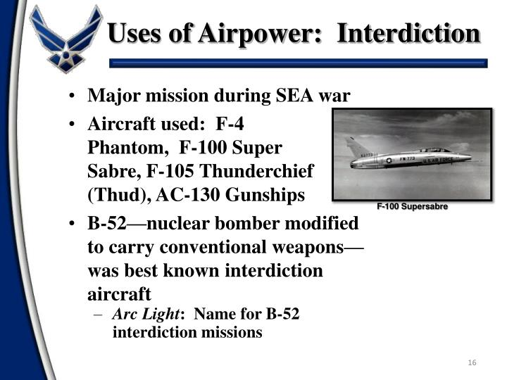 Uses of Airpower:  Interdiction