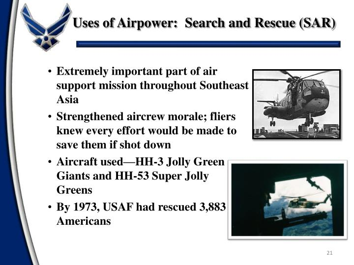 Uses of Airpower:  Search and Rescue (SAR)