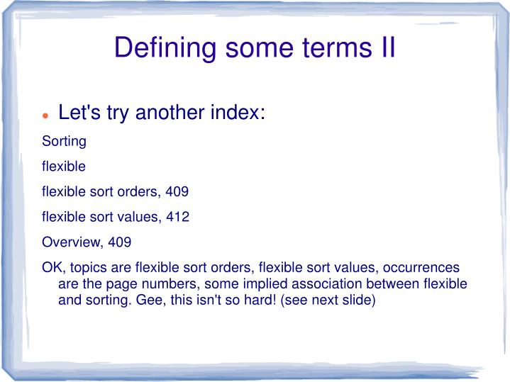 Defining some terms II