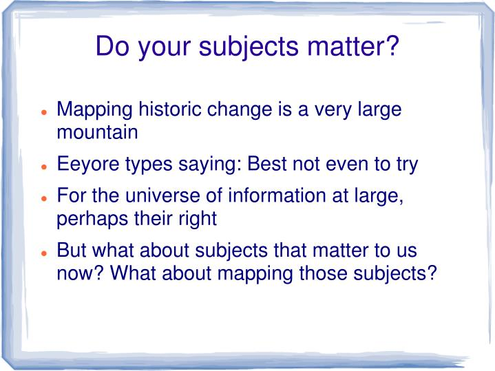 Do your subjects matter?