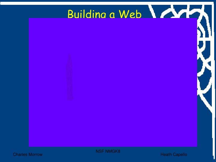 Building a Web