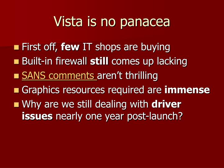 Vista is no panacea