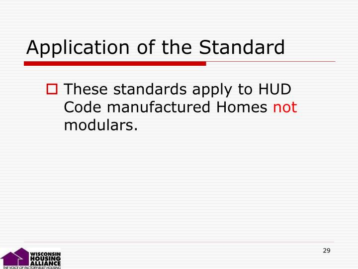Application of the Standard