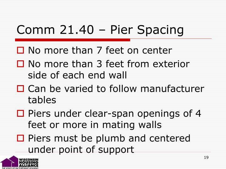Comm 21.40 – Pier Spacing