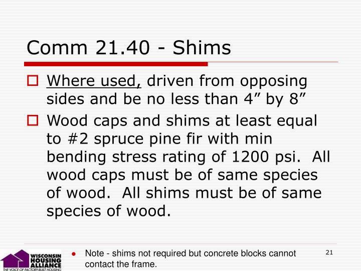 Comm 21.40 - Shims