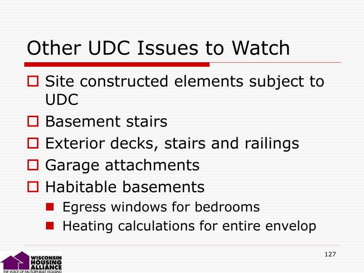 Other UDC Issues to Watch