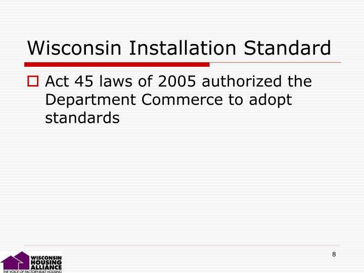 Wisconsin Installation Standard