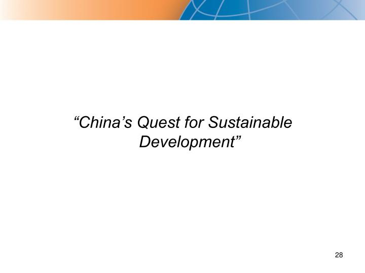 """China's Quest for Sustainable Development"""