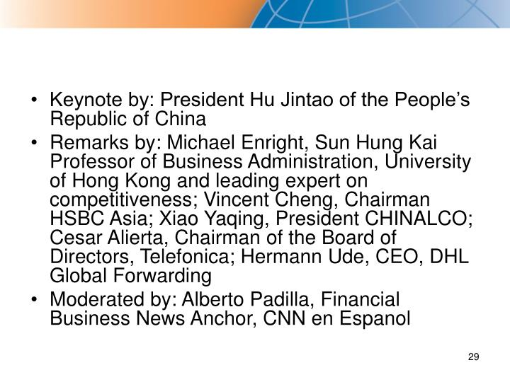 Keynote by: President Hu Jintao of the People's Republic of China
