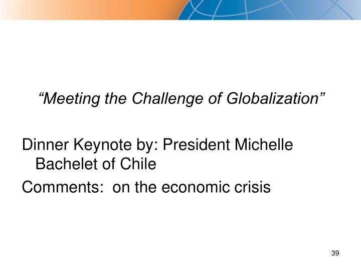 """Meeting the Challenge of Globalization"""
