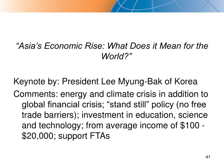 """Asia's Economic Rise: What Does it Mean for the World?"""