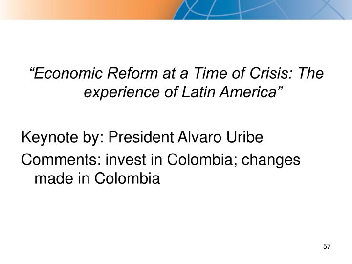 """Economic Reform at a Time of Crisis: The experience of Latin America"""