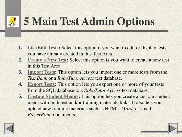 5 Main Test Admin Options