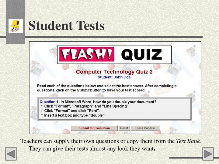 Student Tests