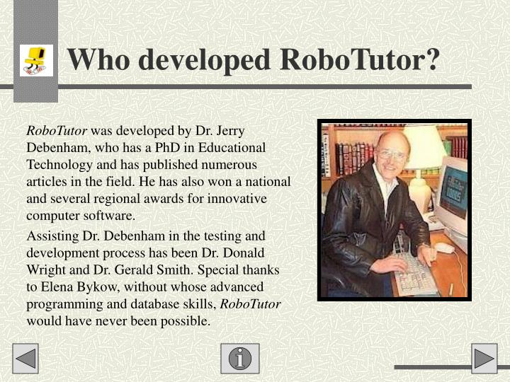 Who developed robotutor