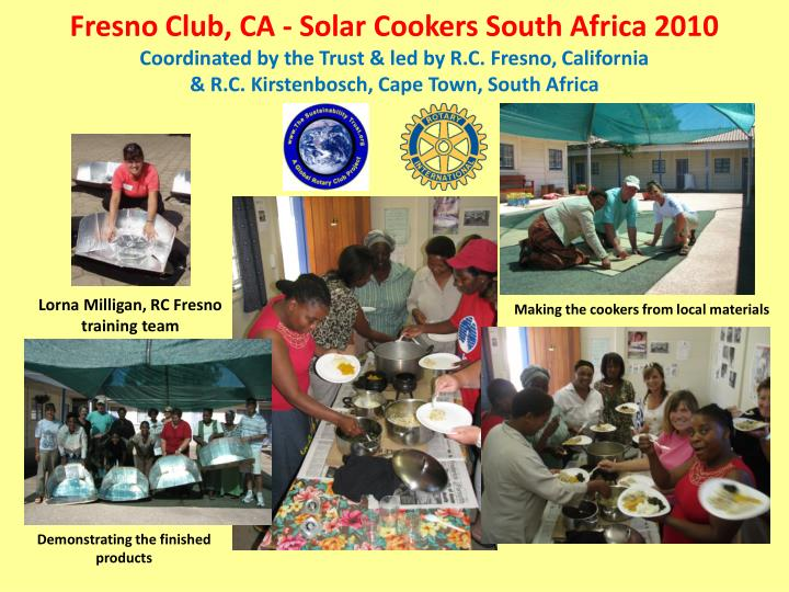 Fresno Club, CA - Solar Cookers South Africa 2010