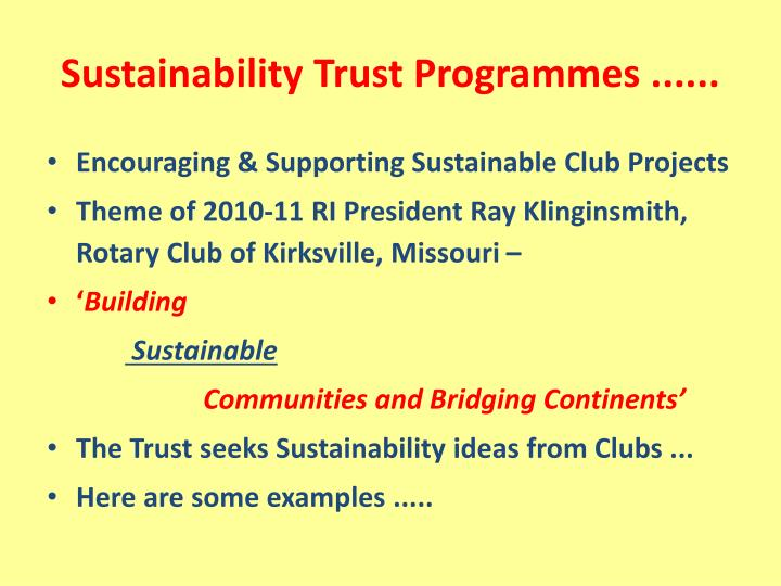 Sustainability Trust Programmes ......