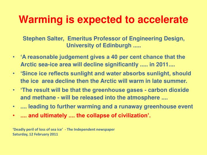 Warming is expected to accelerate
