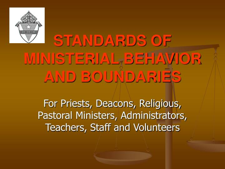 STANDARDS OF MINISTERIAL BEHAVIOR AND BOUNDARIES