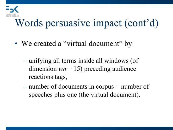 Words persuasive impact (cont'd)