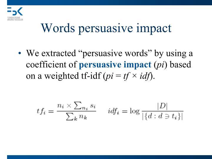 Words persuasive impact