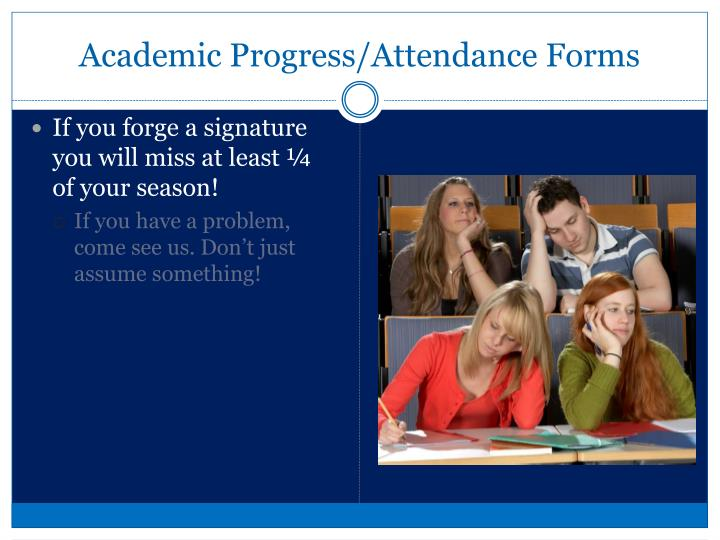 Academic Progress/Attendance Forms