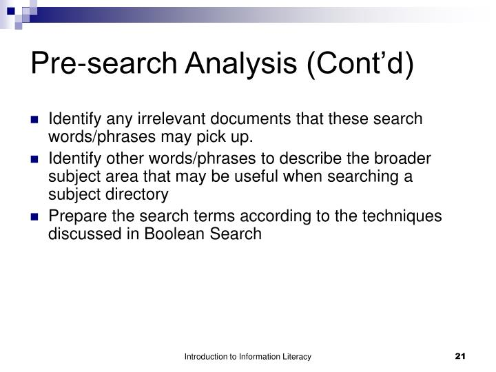 Pre-search Analysis (Cont'd)
