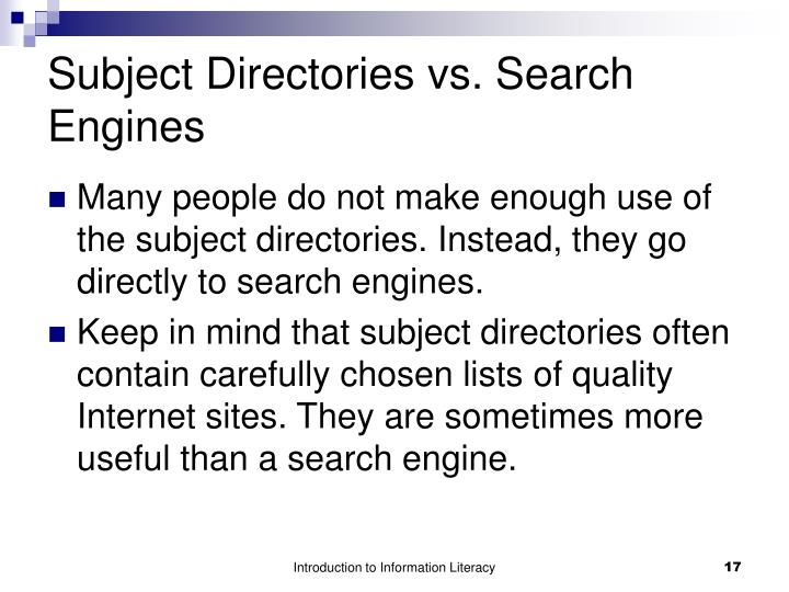 Subject Directories vs. Search Engines