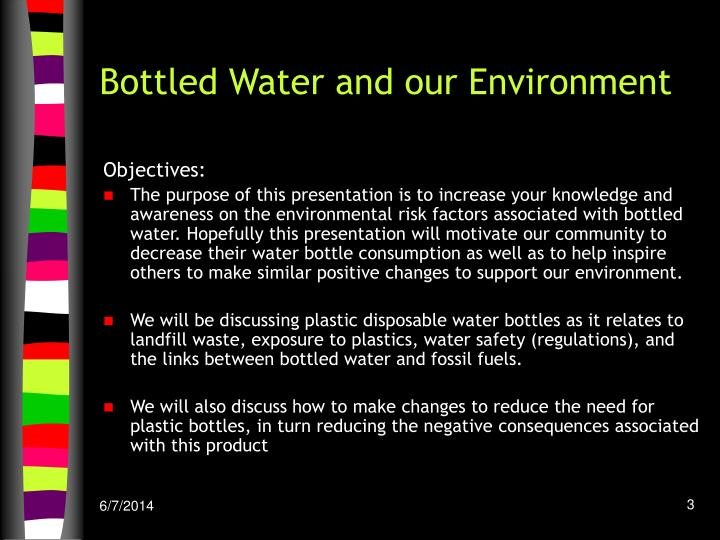 Bottled Water and our Environment